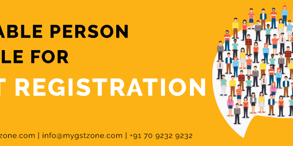 taxable-person-liable-for-gst-registration